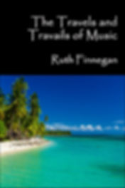 The Travels and Travails of Music book cover