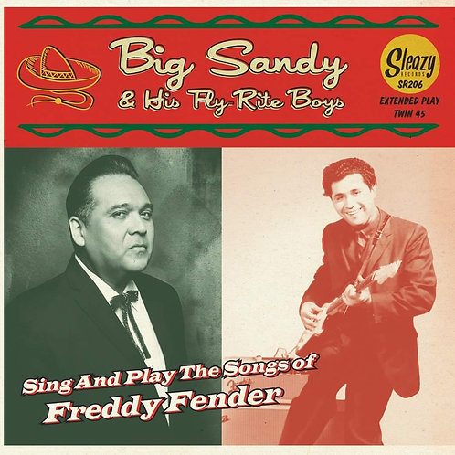 Deluxe Edition Big Sandy Sings Freddy Fender 2 x 45 set