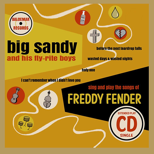 CD Extended Play! ...Sing And Play The Songs Of Freddy Fender