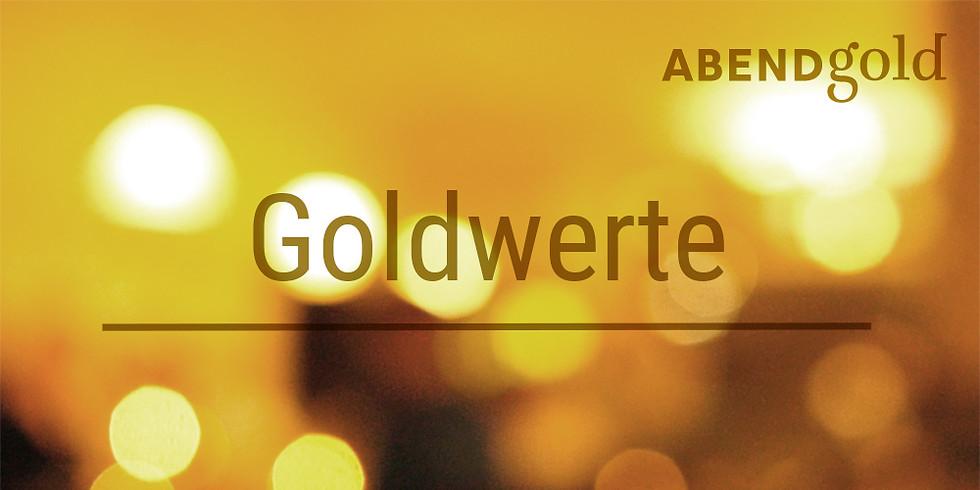 Goldwerte – AbendGold