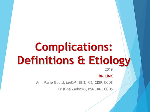 Complications: Definitions & Etiology