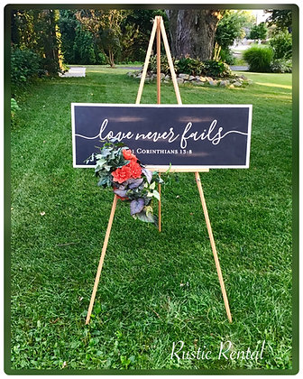 """Love never fails"" sign (add easel for only $7)"