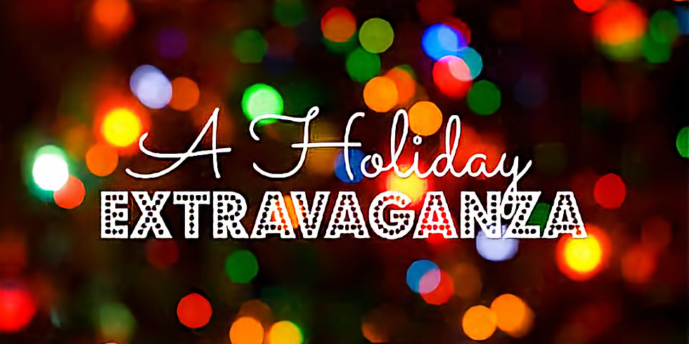 1st Annual Holiday Extravaganza