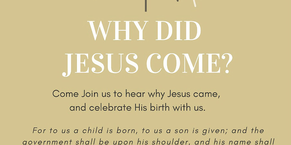 Why Did Jesus Come ?
