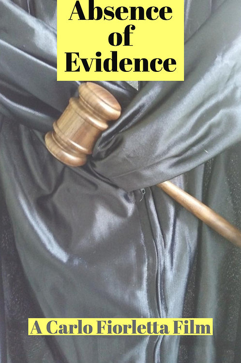 ABSENCE OF EVIDENCE WED. 7.28.21 7:30PM BLOCK