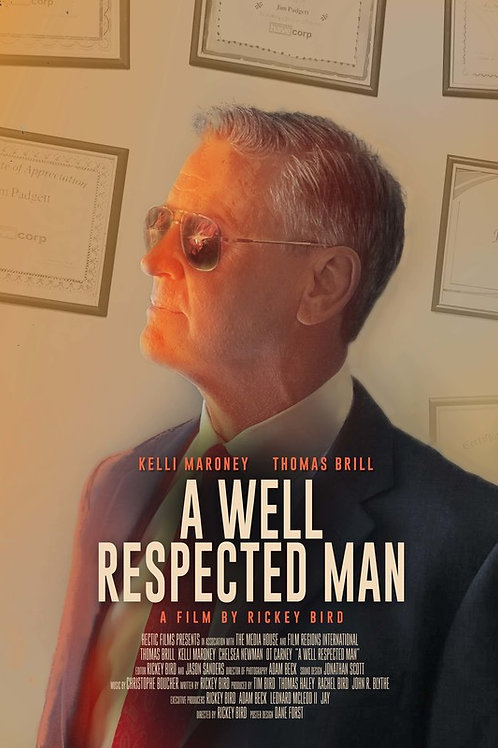 A WELL RESPECTED MAN WED. 7.28.21 7:30PM BLOCK