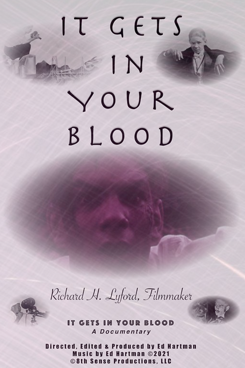 IT GETS IN YOUR BLOOD FRI. 7.30.21 11AM BLOCK