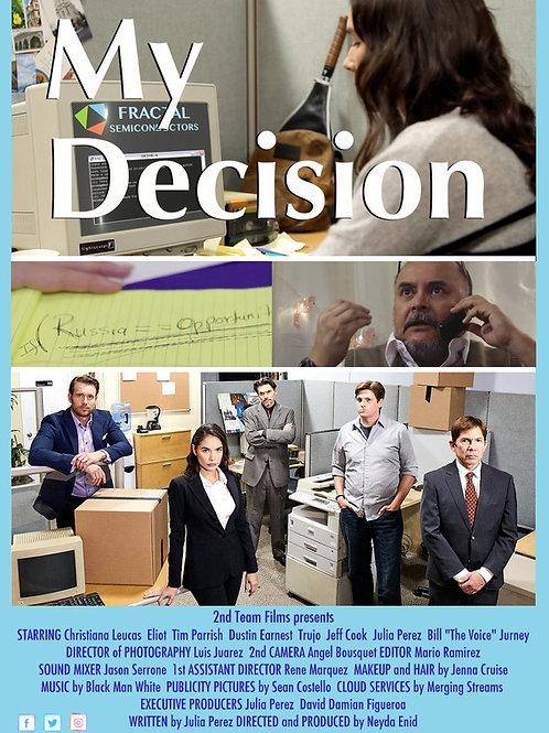MY DECISION TUES. 7.27.21 10PM BLOCK