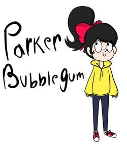 Parker Bubblegum