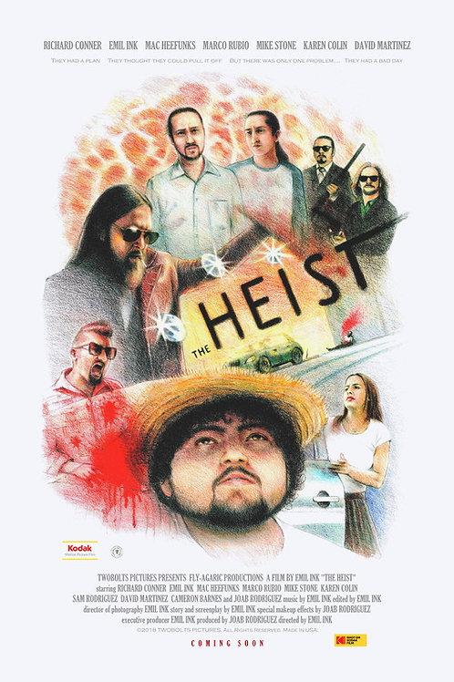 THE HEIST FRI. 7.30.21 5PM BLOCK