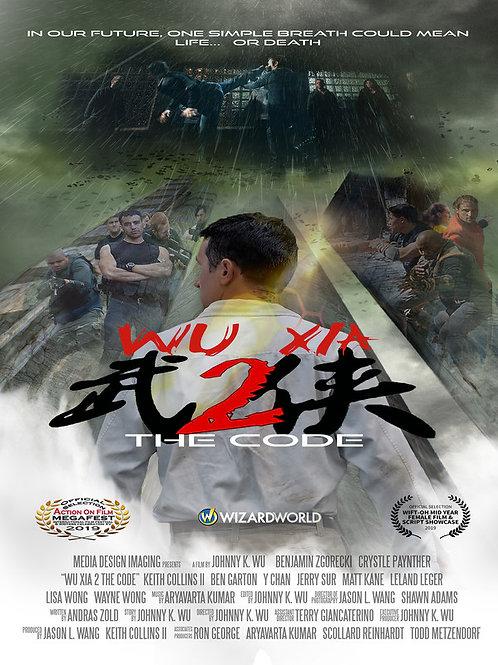 WU XIA 2 : THE CODE FRI. 7.30.21 12PM BLOCK