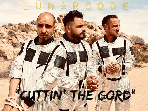 LUNARCODE: CUTTIN' THE CORD