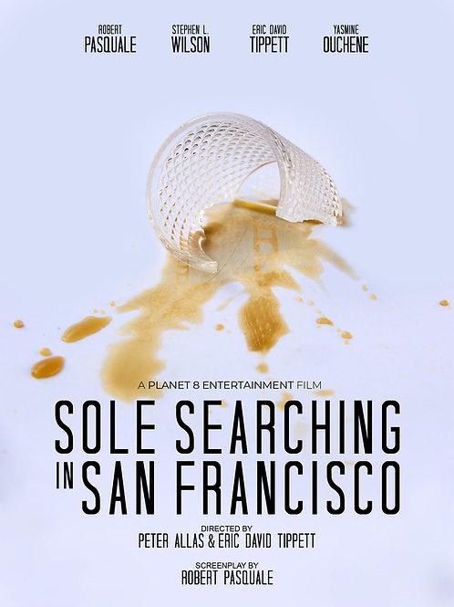 SOLE SEARCHING IN SAN FRANCISCO FRI. 7.29.21 10PM BLOCK
