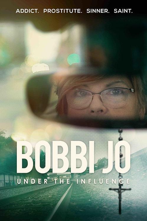 BOBBI JO: UNDER THE INFLUENCE TH. 7.29.21 6PM BLOCK