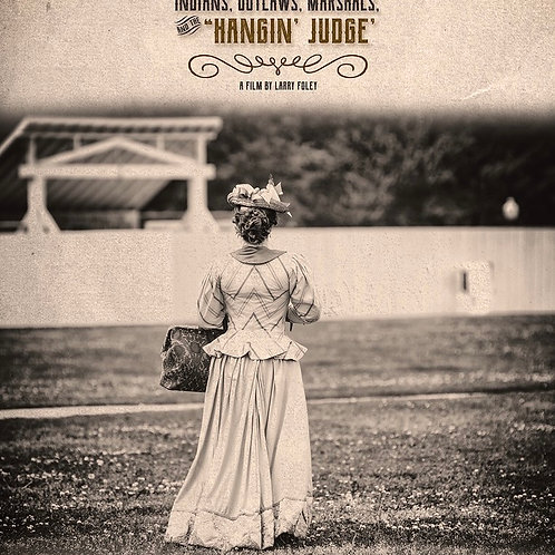 INDIANS, OUTLAWS AND THE HANGIN JUDGE TU. 7.27.21 12:30PM BLOCK