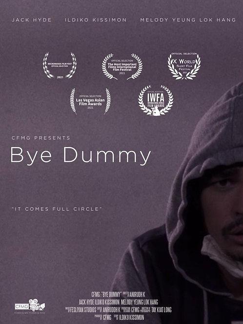 BYE DUMMY TUES. 7.27.21 11AM BLOCK