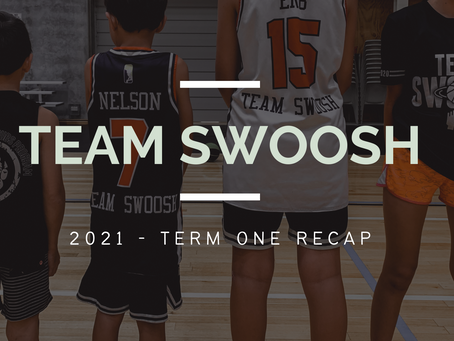 SWOOSH TRAINING - TERM ONE RECAP