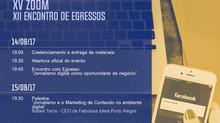 XVIII FOCO – Fórum de Comunicação, XV ZOOM – Festival de Produtos Midiáticos e XIV Encontro com Egre
