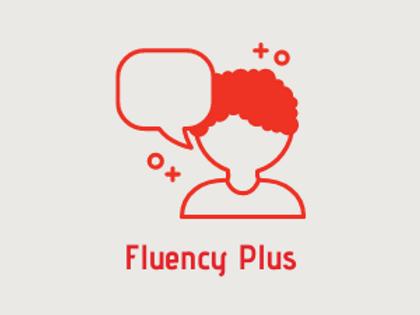 Fluency Plus