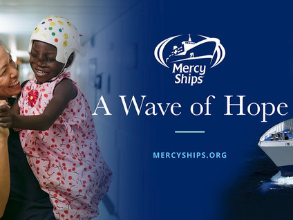 Mercy Ships is bringing a wave of hope