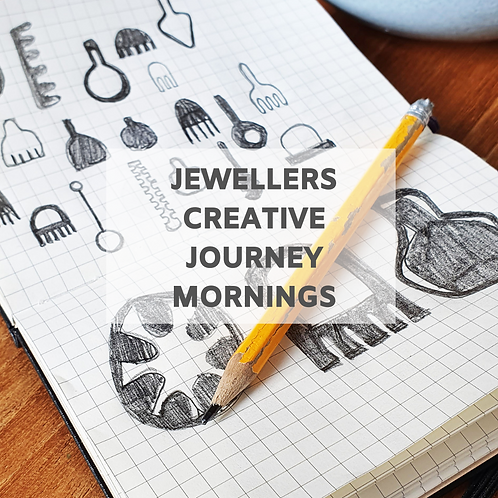 September  / October Jewellers Creative Journey - Monday mornings