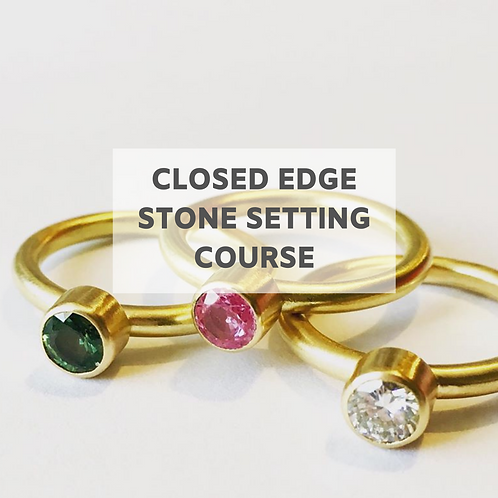 June / July Closed Edge Gemstone Setting - Monday mornings