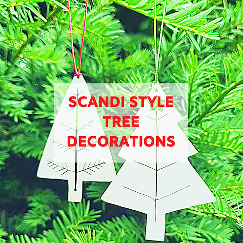 Scandi Style Tree Decorations - 20th December Morning