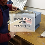 ENAMELLING WITH TRANSFERS