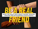 Be a Real Friend Sermons Series.png