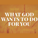 What God Wants to do for you logo.png
