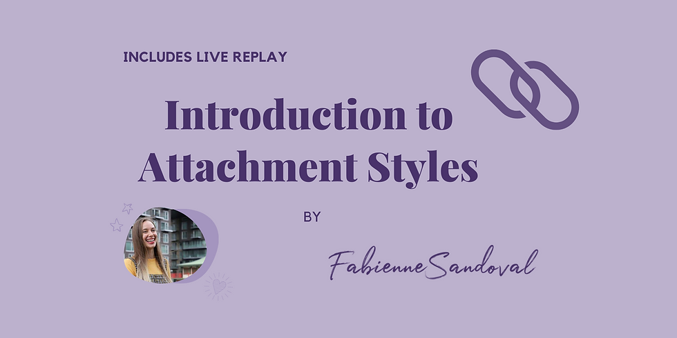 Introduction to Attachment Styles