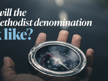 What Will the New Methodist Denomination Look Like?