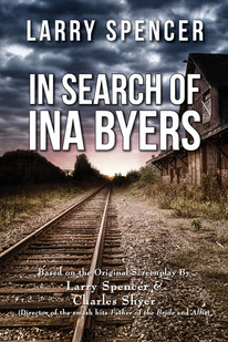 IN SEARCH OF INA BYERS