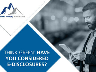 Think Green: Have You Considered 401(k) e-Disclosures?