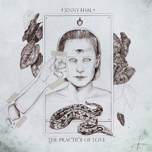Jenny Hval - Practice Of Love