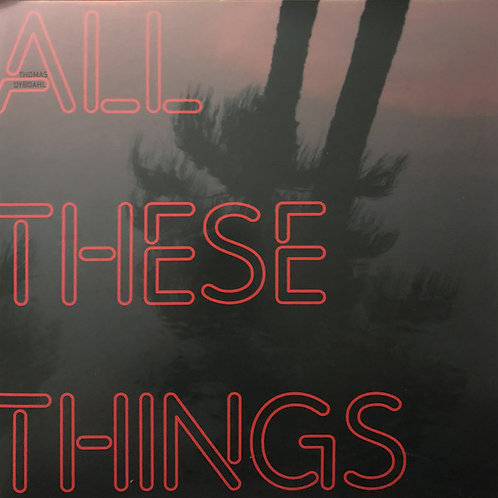 Thomas Dybdahl – All These Things