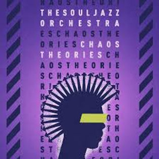 Souljazz Orchestra - Chaos Theories