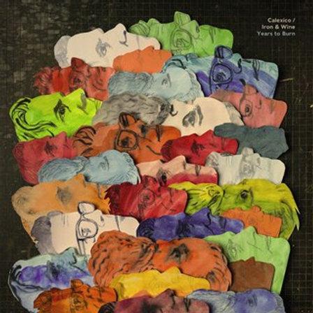 Calexico/Iron & Wine-Years To Burn -Coloured-