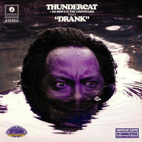 Thundercat + OG Ron C* & The Chopstars – Drank