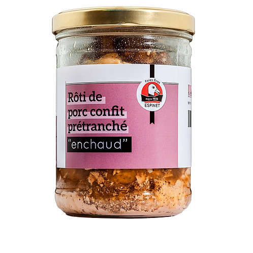 """Rôti de Cerdo """"Enchaud"""" Cortado del Périgord 700gr"""