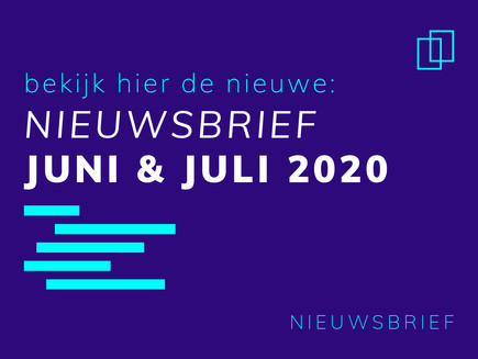 Nieuwsbrief Juni & Juli 2020