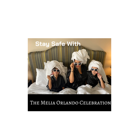 Stay Safe With The Melia Orlando Celebration