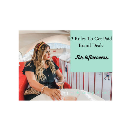 3 Simple Rules I Follow To Get Brand Deals As An Influencer