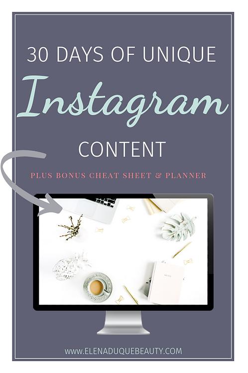 30 Days of Unique Instagram Content, Bonus Cheat Sheet & Planner.