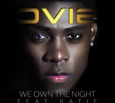 Ovie - We Own The Night ft Katie (Official Music Video)