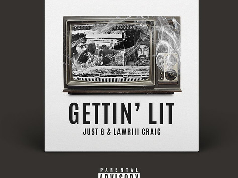 """Lawriii Craic & Just G"" open 2017 with a BANGER called ""Gettin Lit""..."