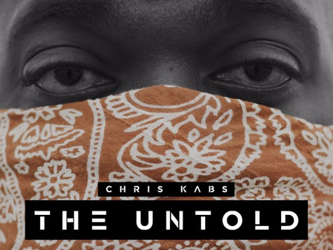 Chris Kabs - The untold EP · 2017 *MUST LISTEN*