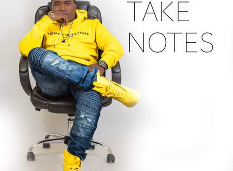 """TAKE NOTES"" Album OUT NOW by BLUE MU$IC {CLICK TO LISTEN}"