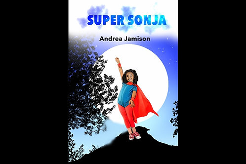 Super Sonja:  A Multicultural Children's Book