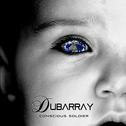 DUBARRAY - CONSCIOUS SOLDIER ARTWORK.jpg